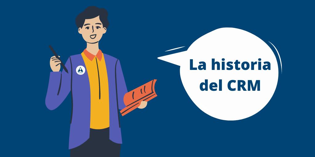 La historia del CRM a través de los años