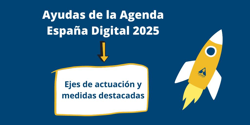 Ejes de actuación subvenciones Ministerio Asuntos Económicos y Transformación Digital