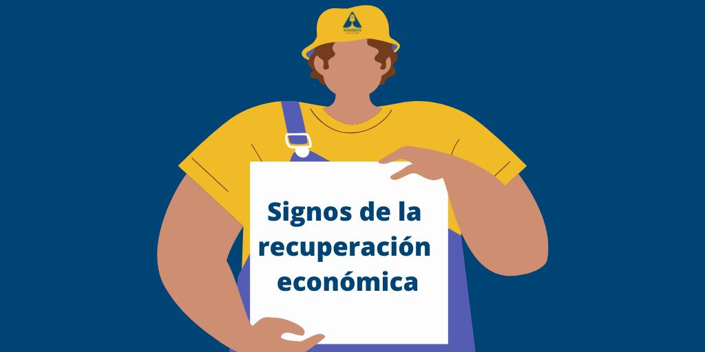 Signos positivos de la recuperación económica