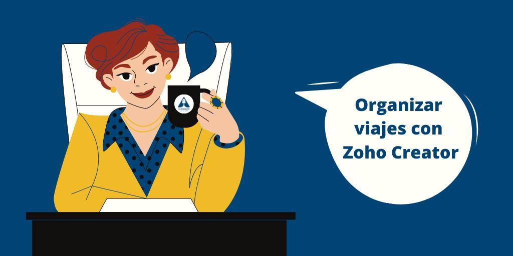Crear aplicaciones de viajes con Zoho Creator