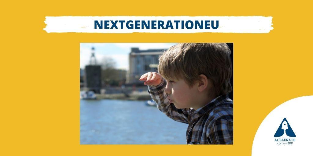 Fondos europeos para la recuperación: NextGenerationEU